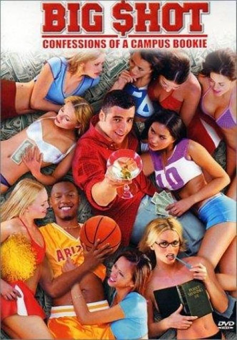 Big Shot: Confessions of a Campus Bookie Poster