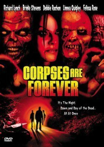 Corpses Are Forever Poster