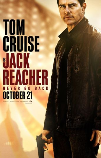 Jack Reacher: Never Go Back Poster