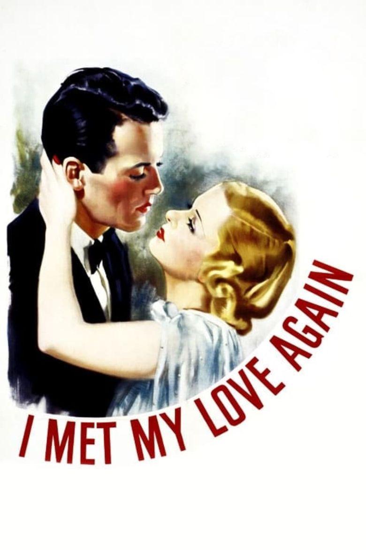 I Met My Love Again Poster