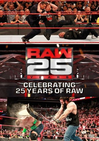 Raw 25: Celebrating 25 Years Of Raw Poster