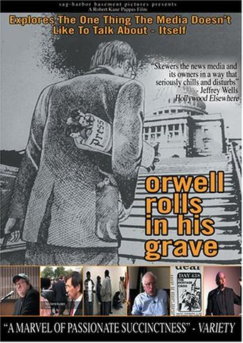 Orwell Rolls in His Grave Poster