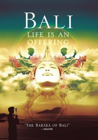 Bali: Life Is An Offering Poster