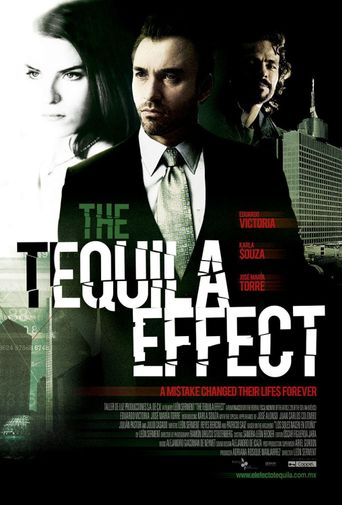 The Tequila Effect Poster
