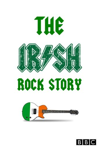 The Irish Rock Story: A Tale of Two Cities Poster