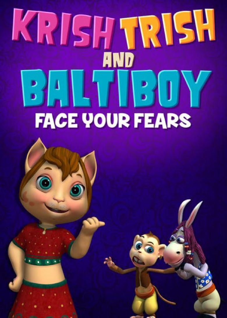 Krish Trish and Baltiboy: Face Your Fears Poster