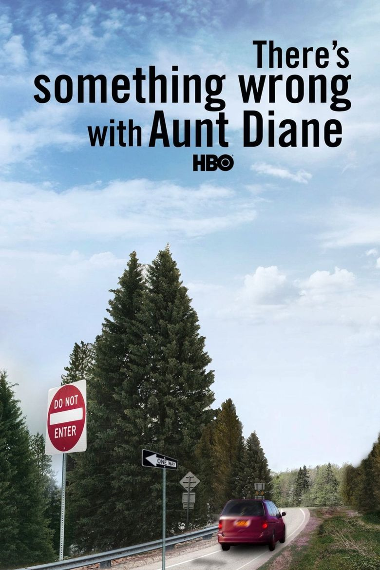 There's Something Wrong with Aunt Diane Poster