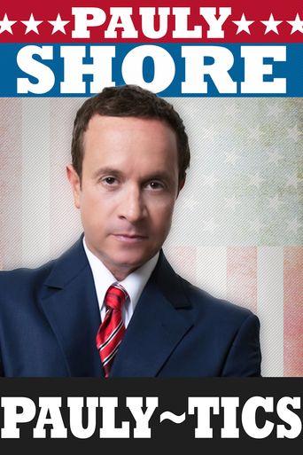 Pauly Shore's Pauly-tics Poster