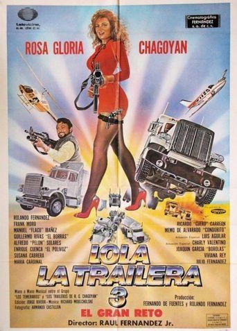 Lola, la trailera 3: el gran reto Poster