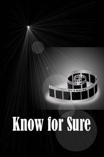 Know For Sure Poster