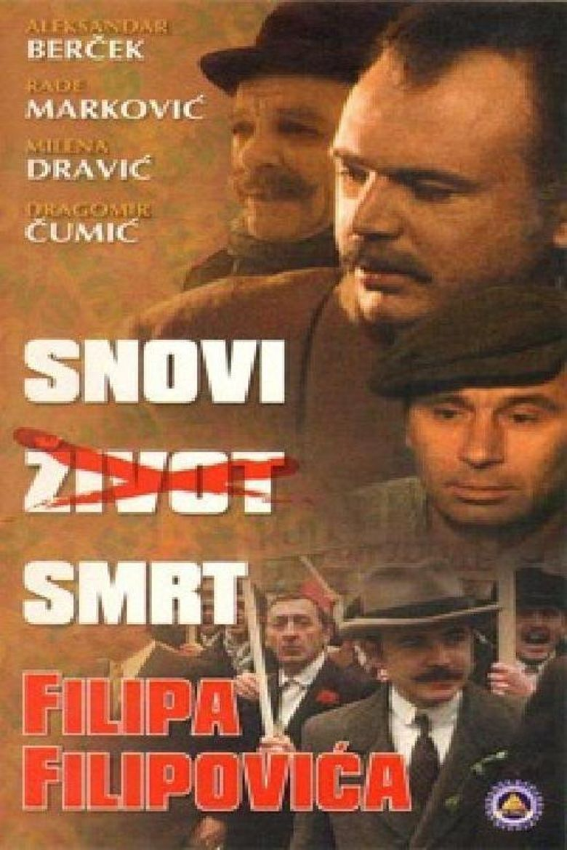 Dreams, Life, Death of Filip Filipović Poster