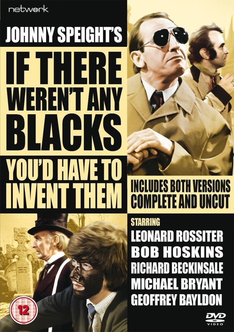 If There Weren't Any Blacks You'd Have to Invent Them Poster