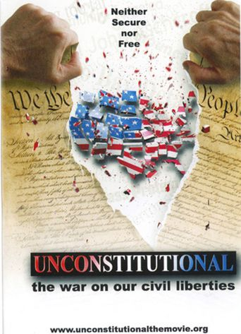 Unconstitutional: The War On Our Civil Liberties Poster