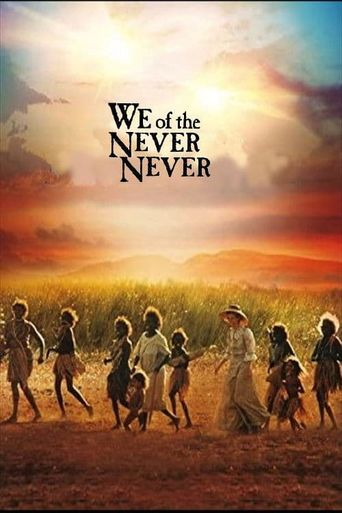 Watch We of the Never Never