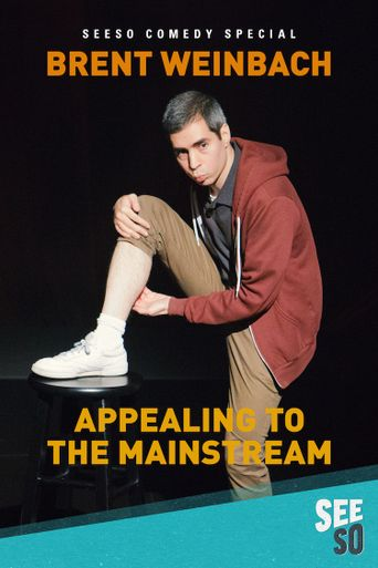 Brent Weinbach: Appealing to the Mainstream Poster