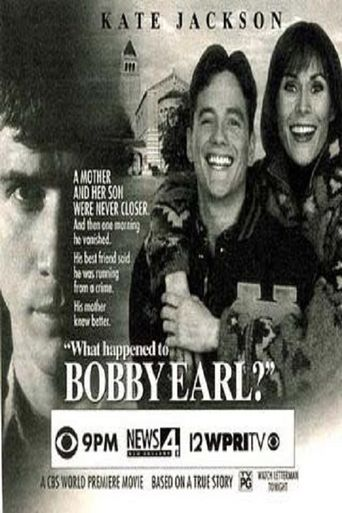 What Happened to Bobby Earl? Poster
