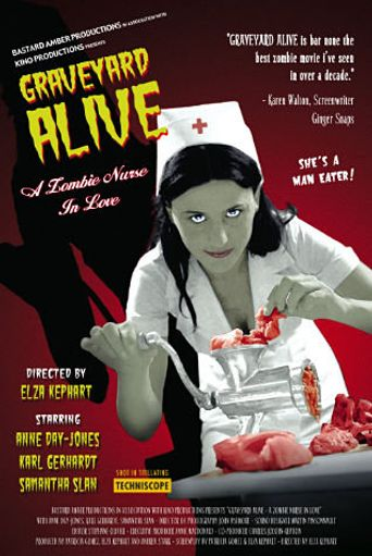 Graveyard Alive- A Zombie Nurse in Love Poster