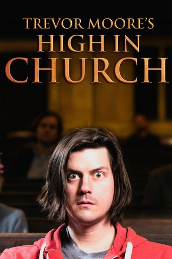 Trevor Moore: High In Church Poster