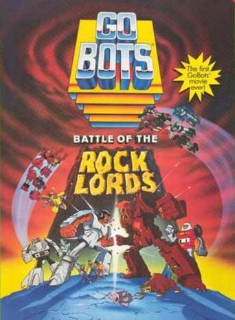 GoBots: Battle of the Rock Lords Poster