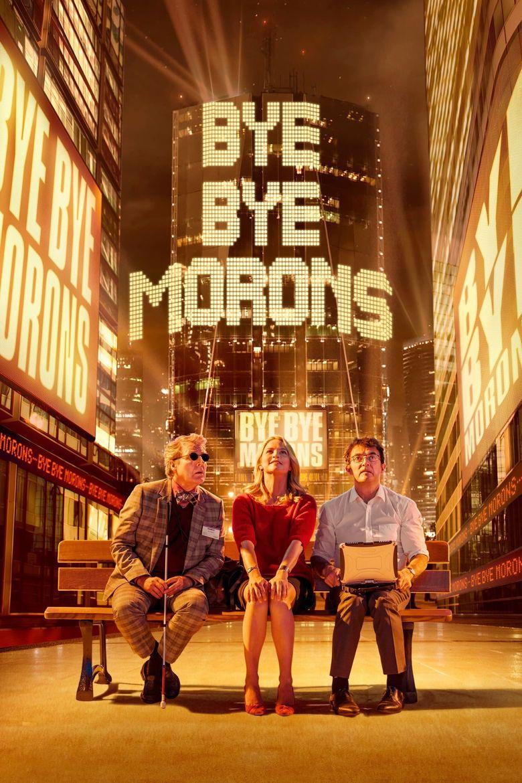Bye Bye Morons Poster