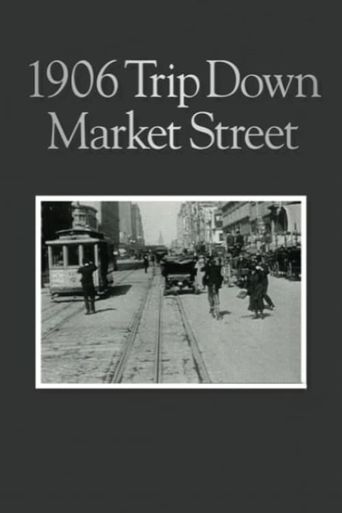 A Trip Down Market St. before the Fire Poster