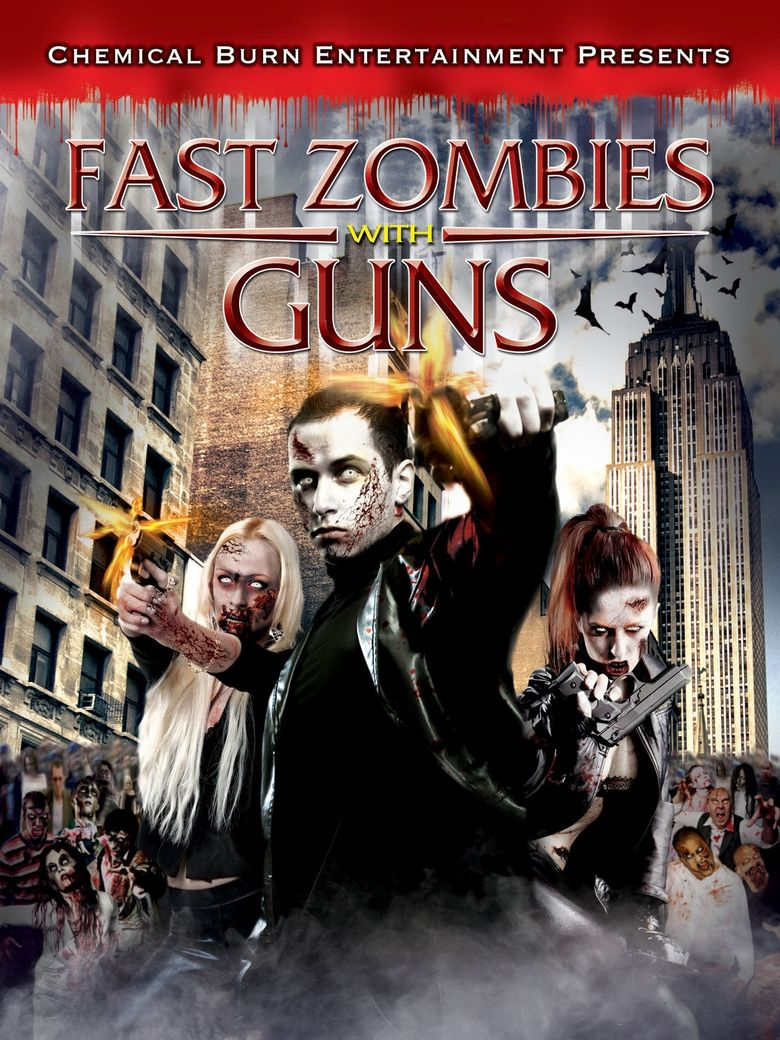 Fast Zombies with Guns Poster