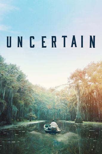 Uncertain Poster