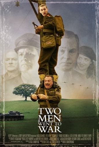 Two Men Went To War Poster