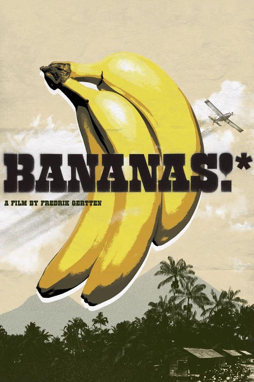 Bananas!* Poster