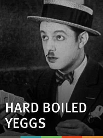 Watch Hard Boiled Yeggs