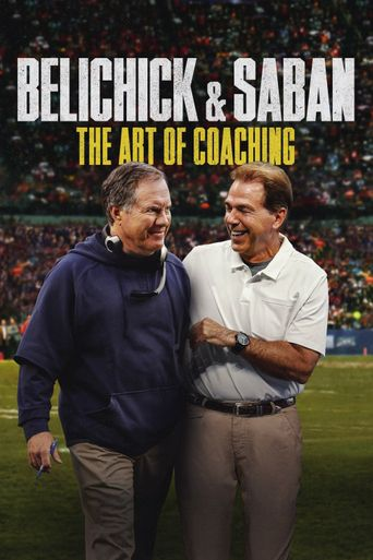 Belichick & Saban: The Art of Coaching Poster