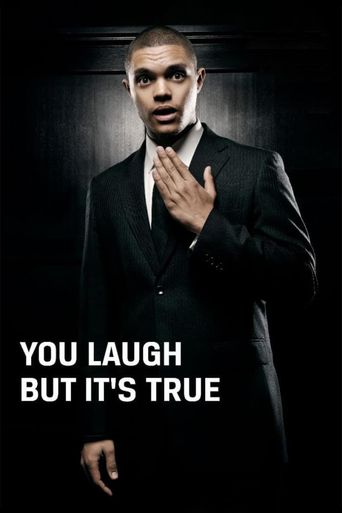 Trevor Noah: You Laugh But It's True Poster