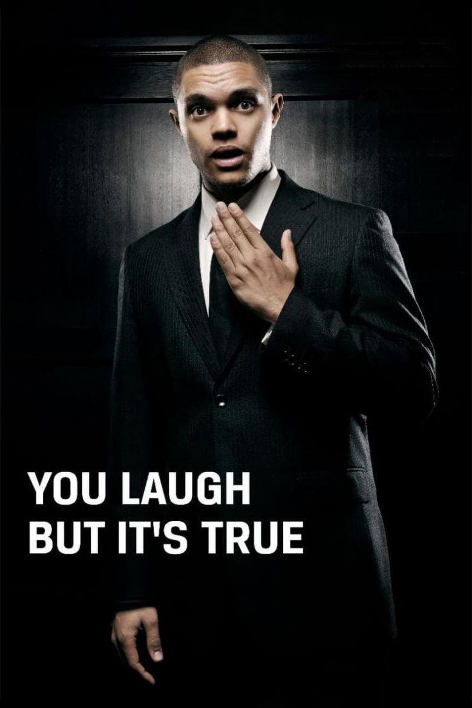 Trevor Noah: You Laugh But It's True Poster