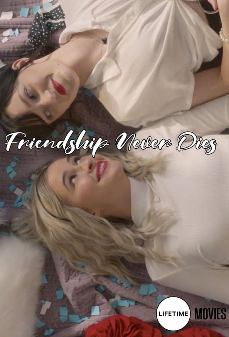 Friendship Never Dies Poster