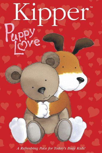 Kipper: Puppy Love Poster