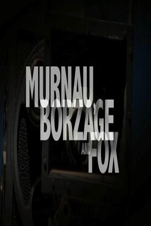 Murnau, Borzage and Fox Poster