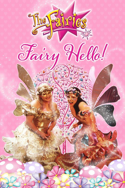 The Fairies - Fairy Hello! Poster