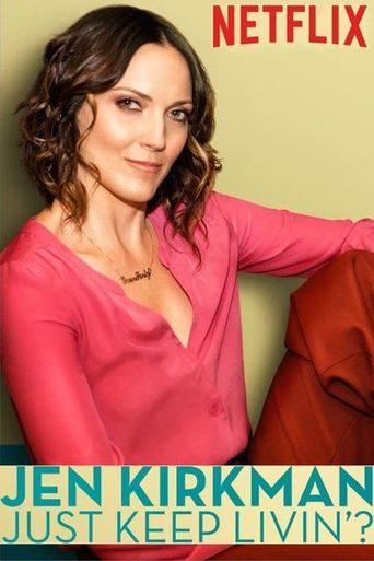 Jen Kirkman: Just Keep Livin'? Poster