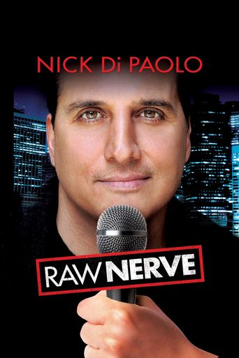 Nick Di Paolo: Raw Nerve Poster