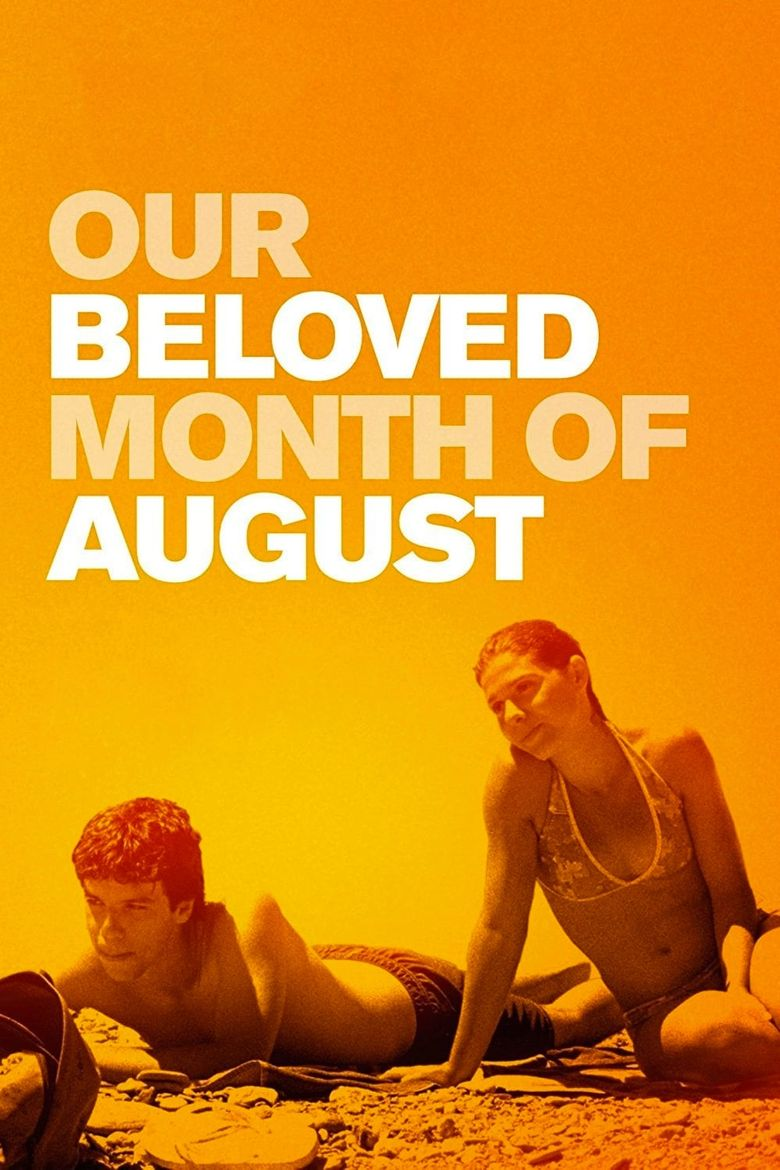 Our Beloved Month of August Poster