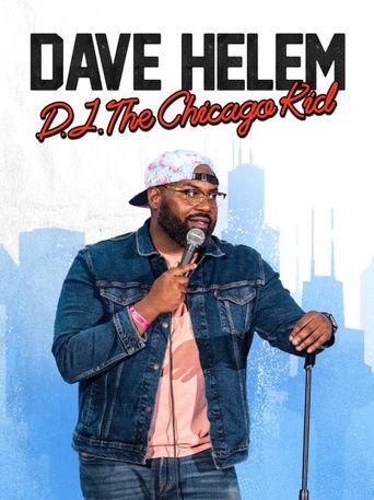Dave Helem: DJ, the Chicago Kid Poster