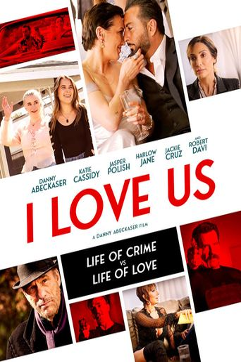 I Love Us Poster