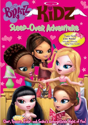 Bratz Kidz Sleep - Over Adventure Poster