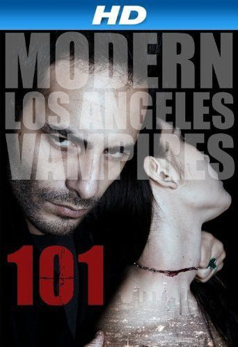 101 Modern LA Vampires Poster