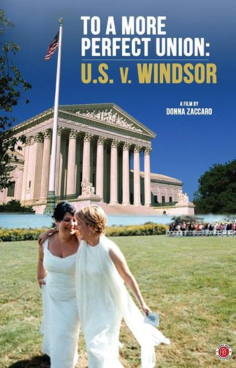To a More Perfect Union: U.S. v Windsor Poster