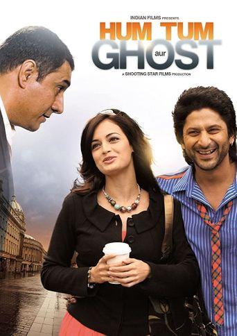 Hum Tum Aur Ghost Poster