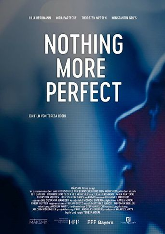 Nothing More Perfect Poster