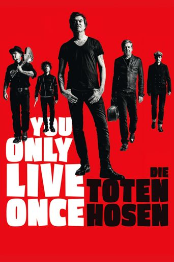 You Only Live Once - Die Toten Hosen on Tour Poster