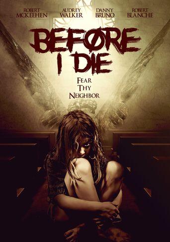 Before I Die Poster