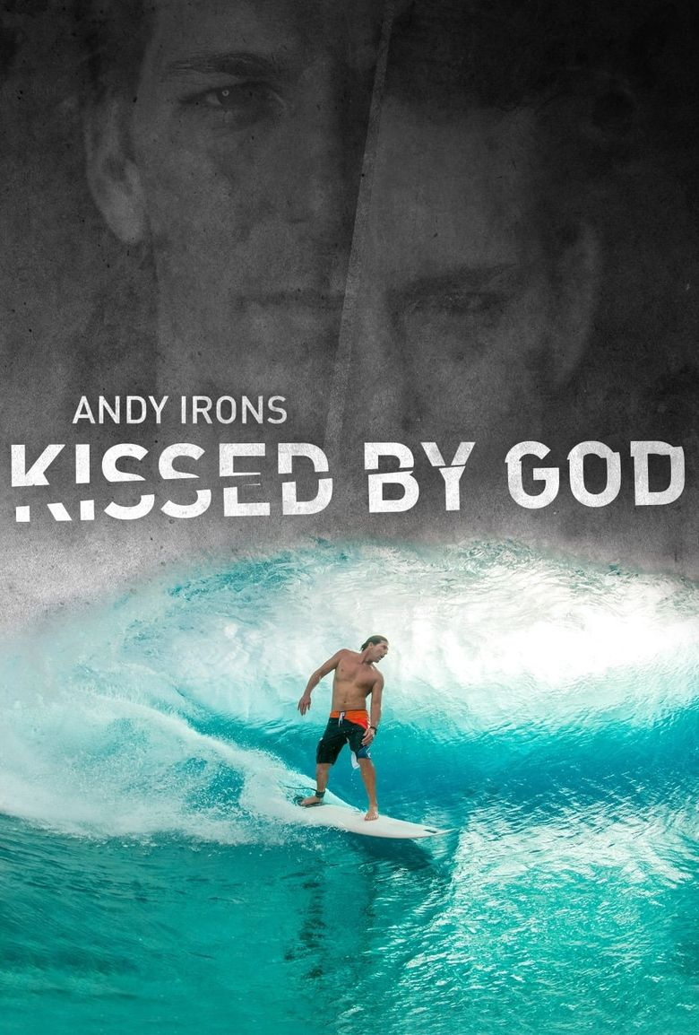 Andy Irons: Kissed by God Poster
